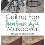 ceiling fan makeover in various stages
