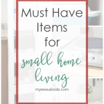 three must haves for small homes with faded pictures in background