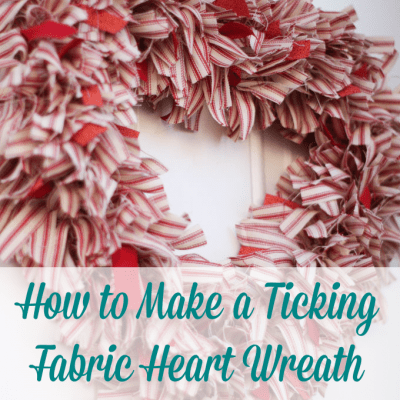 How to Make a Ticking Stripe Fabric Heart Wreath