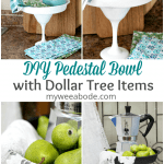 cake plates in black and white with pears pitchers linens and coffee pot titled DIY pedestal bowl with dollar tree items