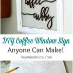 frame on wall with coffee cubby painted on it with floral vase and titled paint a window sign the easy way paper with outline writing