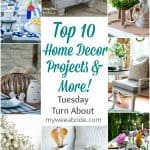 title photo with pictures of various home decor projects top 10 home decor projects and more