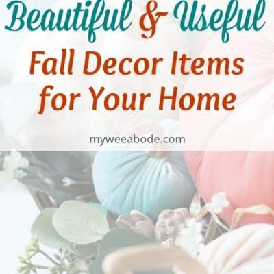 Beautiful and Useful Fall Decor Items