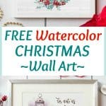 free watercolor printables christmas winter three photos of wall art with title
