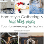 homestyle gathering 6 various photos of rooms recipes projects