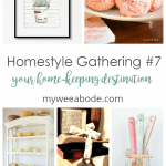 homestyle gathering 7 various photos of home decor and diy projects