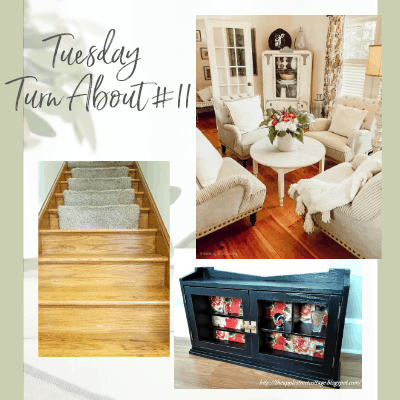 Tuesday Turn About #11 – Small Home Projects
