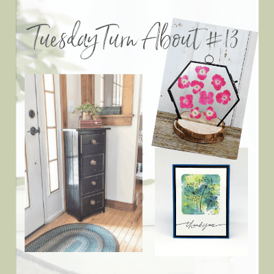 Tuesday Turn About #13 – Summer DIY Projects