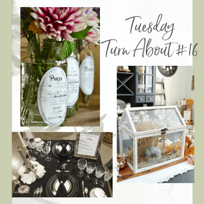 Tuesday Turn About #16 – Table Decor Inspiration