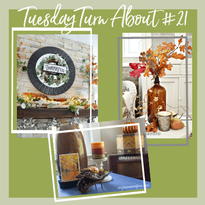 Tuesday Turn About #21 – Fall Decor Tours