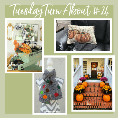 Tuesday Turn About #24 Fall Fare