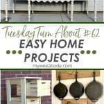 tuesday turn about easy projects images of several home projects
