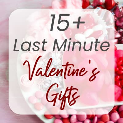 Last Minute DIY Gifts for Your Valentine