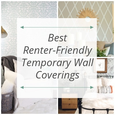 9 Best Renter Friendly Temporary Wall Coverings