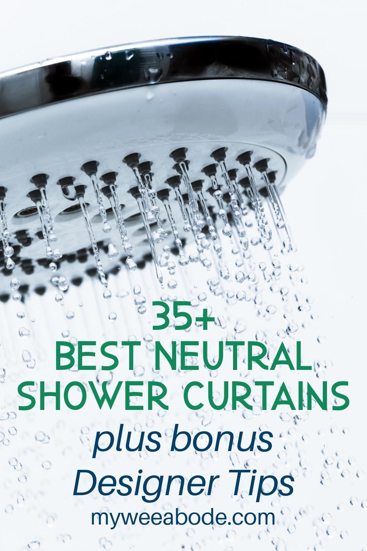 35 Best Neutral Shower Curtains